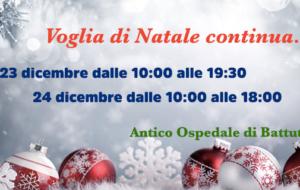 Voglia di Natale continua… 23 e 24 dicembre!