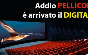 Il Cinema è DIGITALE…