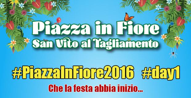 Piazza in Fiore 2016 - Day1