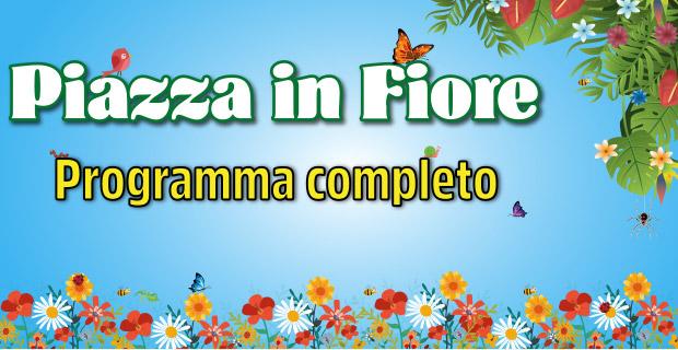 Piazza in Fiore 2018 - Programma Completo