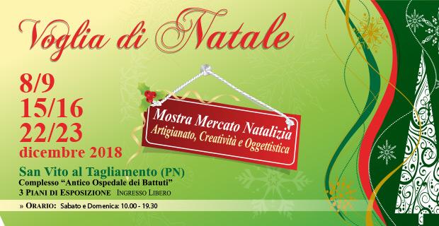 Voglia di Natale 2018 - Mercatini a San Vito al Tagliamento